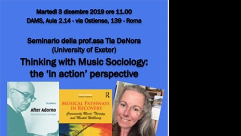 "Seminario: ""Thinking with Music Sociology: the 'in action' perspective"""