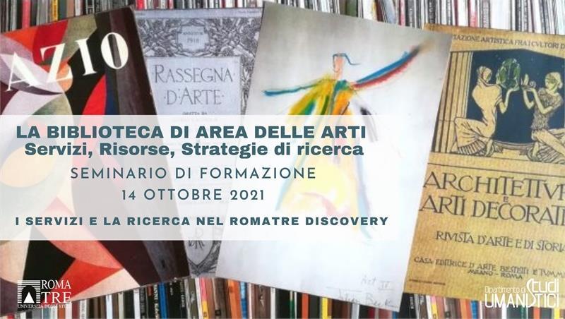 La Biblioteca di Area delle Arti: i servizi e la ricerca nel Roma Tre Discovery