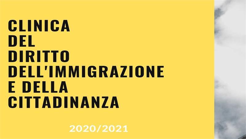Sono aperte le iscrizioni al corso di Clinica del Diritto dell'Immigrazione e della Cittadinanza - a.a. 2020-2021