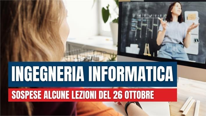 Ingegneria Informatica: Sospese alcune lezioni del 26 ottobre