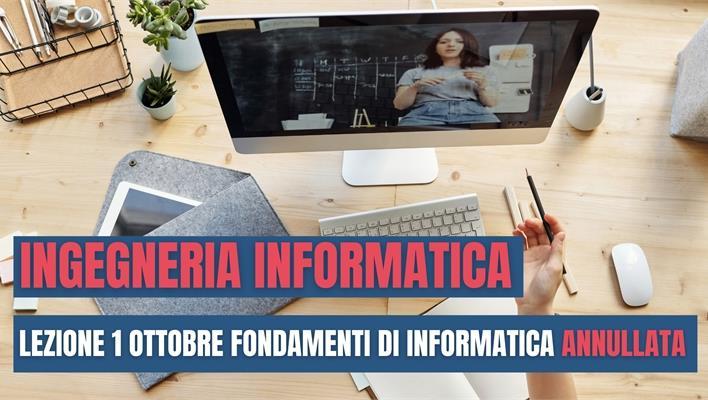 Ingegneria Informatica: annullamento lezione Fondamenti di Informatica per venerdì 1 ottobre