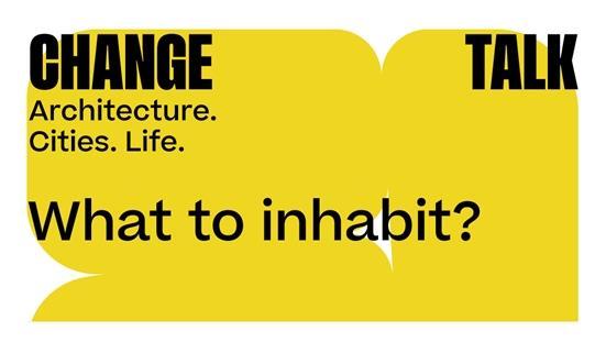 What to Inhabit? TALK IT'S / TVK