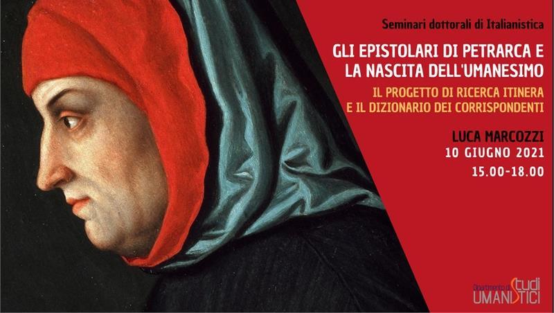 Gli epistolari di Petrarca e la nascita dell'umanesimo: il progetto di ricerca Itinera e il dizionario dei corrispondenti. Seminario di Luca Marcozzi