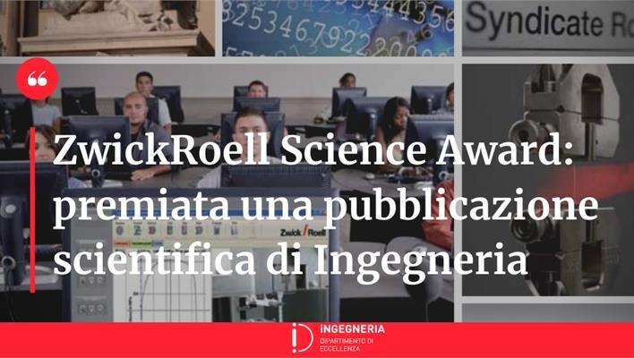 ZwickRoell Science Award - Premiata una pubblicazione scientifica di Ingegneria