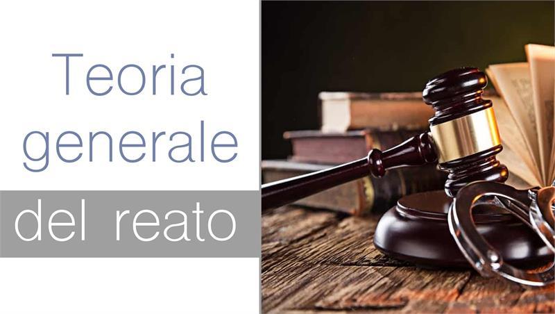 Teoria generale del reato - Prof. Mario Trapani