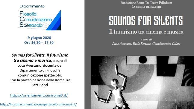 Sounds for Silents. Il futurismo tra cinema e musica