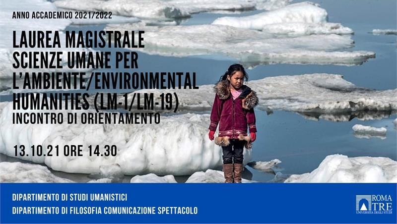 Laurea Magistrale in Scienze Umane per l'Ambiente/Environmental Humanities (LM-1/LM-19). Incontro di orientamento