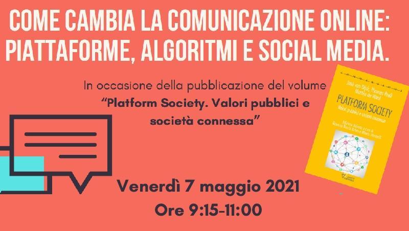Come cambia la comunicazione online: piattaforme, algoritmi e social media