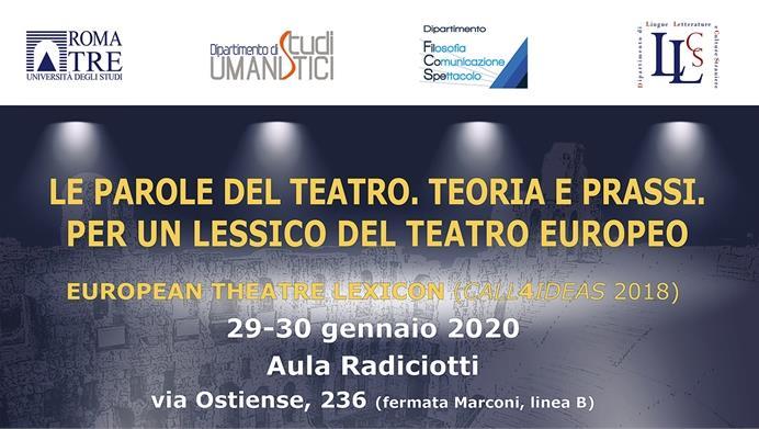 Le parole del teatro. Teoria e prassi. Per un lessico del teatro europeo