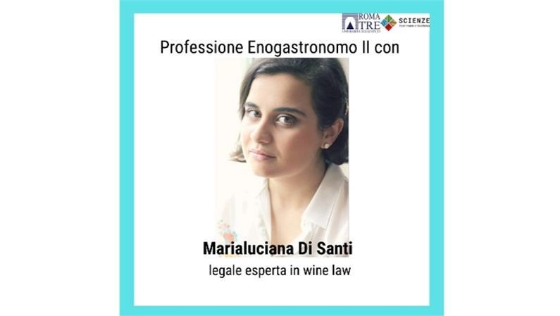 Professione Enogastronomo II con Marialuciana Di Santi, legale esperta in wine law