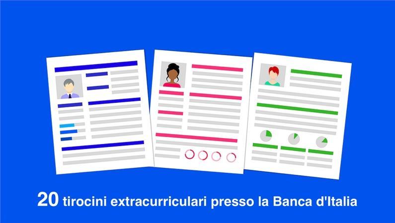 20 tirocini extracurriculari presso il Servizio Immobili della Banca d'Italia