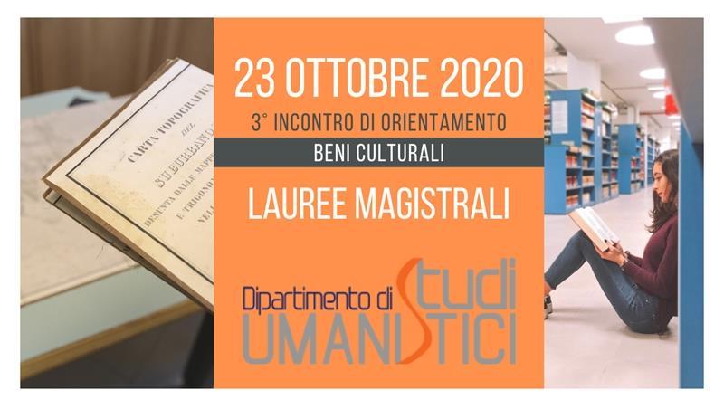 Incontri di Orientamento: 3° appuntamento - area didattica di Beni Culturali. Lauree magistrali