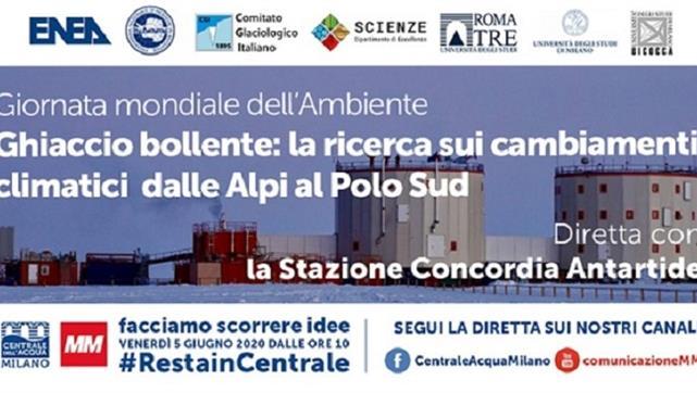 Ghiaccio bollente, la ricerca sui cambiamenti climatici dalle Alpi al Polo Sud. - Collegamento live con la base Concordia in Antartide