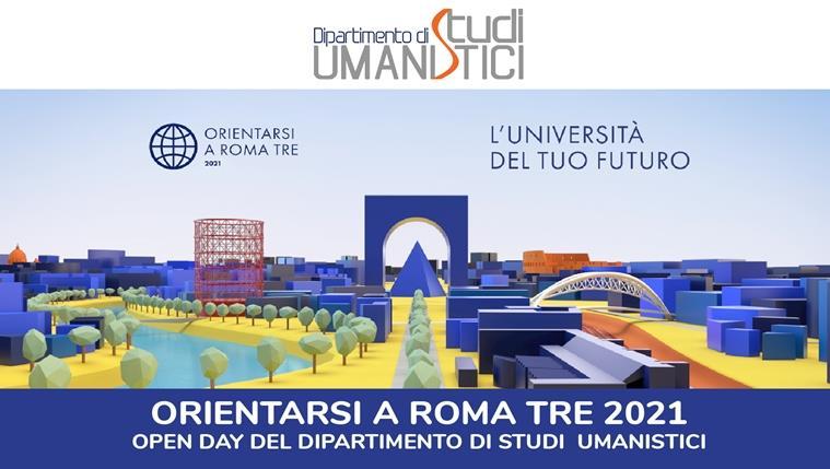 Orientarsi a Roma Tre 2021. Open Day del Dipartimento di Studi Umanistici