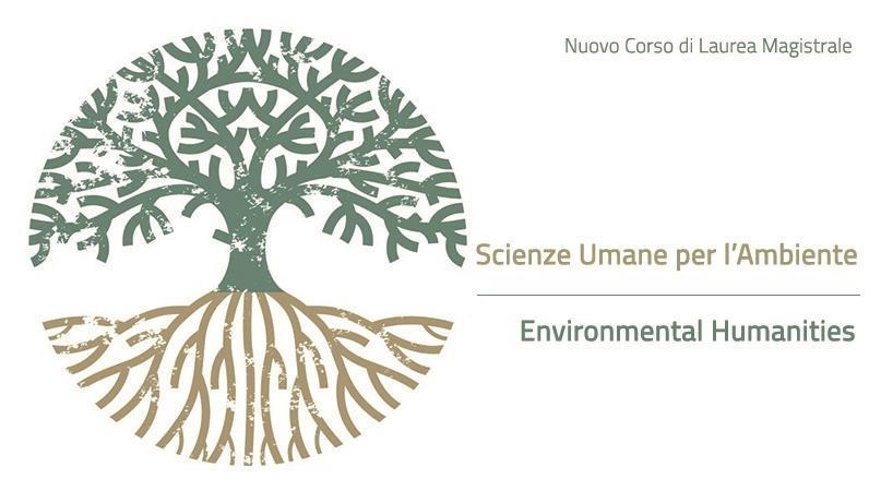 Nuovo Corso di Laurea Magistrale in Scienze Umane per l'Ambiente – Environmental Humanities