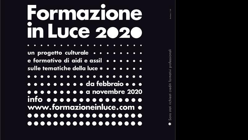 IV EDIZIONE DI FORMAZIONE IN LUCE - progetto formativo e culturale promosso da AIDI e ASSIL