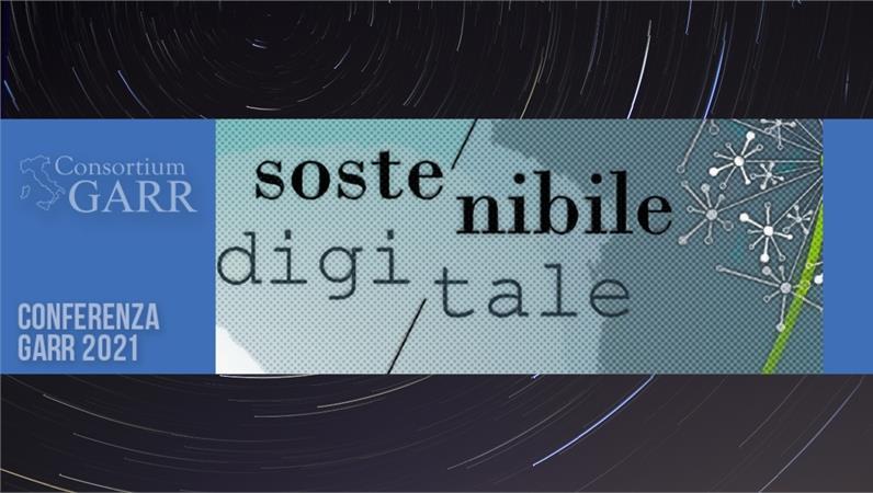 Conferenza Sostenibile/Digitale. Dati e tecnologie per il futuro - Call for papers