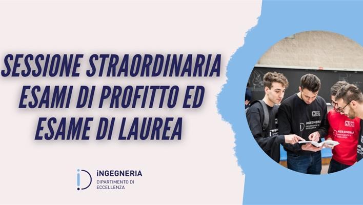 Sessione Straordinaria Esami di Profitto ed Esame di Laurea
