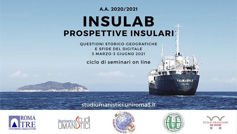 InsuLab, prospettive insulari. Questioni storico-geografiche e sfide del digitale. Incontro conclusivo