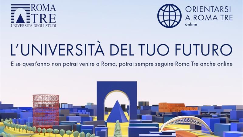 ORIENTARSI A ROMA TRE ONLINE - Presentazione dell'Offerta Formativa