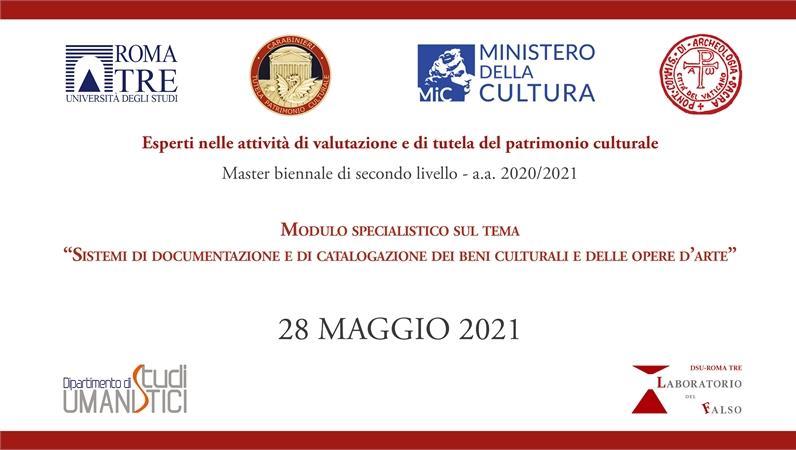 """Modulo specialistico sul tema """"Sistemi di documentazione e di catalogazione dei beni culturali e delle opere d'arte"""""""