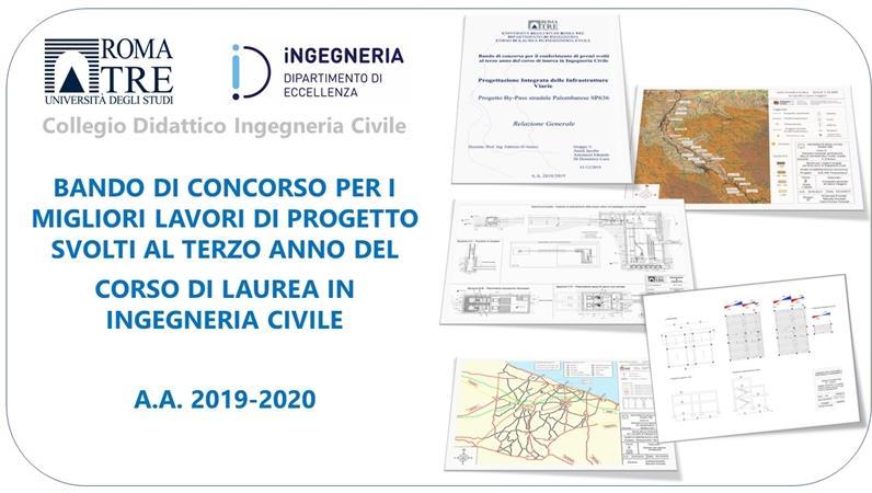 Bando di concorso per il conferimento di premi per i migliori lavori di progetto svolti al terzo anno del Corso di Laurea in Ingegneria Civile nell'A.A. 2019-2020