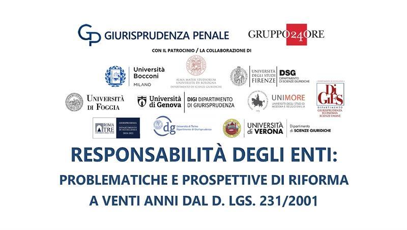 Responsabilità degli enti: problematiche e prospettive di riforma a venti anni dal d.lgs. 231/2001