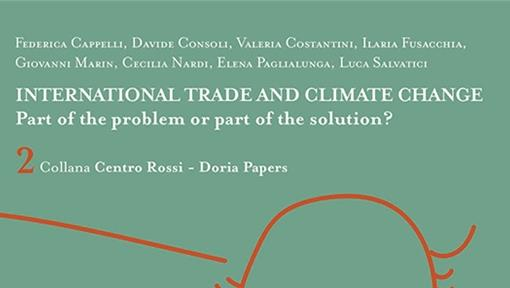 Pubblicazione della Collana Rossi-Doria Paper: International Trade and Climate Change. Part of the Problem or Part of the Solution?
