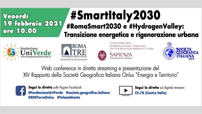 #SmartItaly2030. #RomaSmart2030 e #HydrogenValley: transizione energetica e rigenerazione urbana.