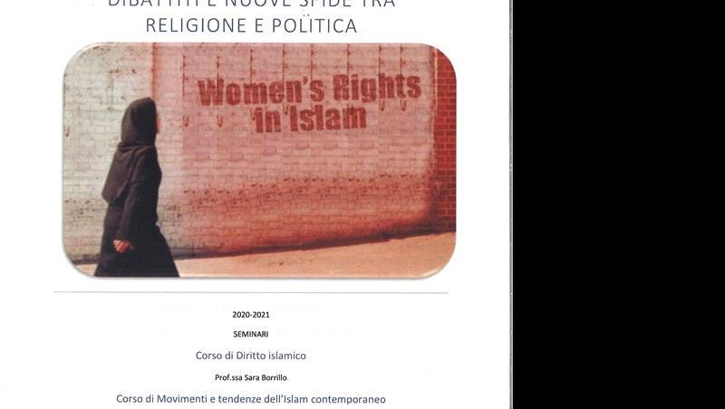 DONNE, ISLAM, DIRITTI: DIBATTITI E NUOVE SFIDE TRA RELIGIONE E POLITICA
