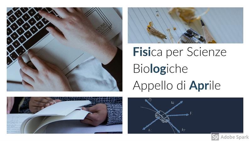 Fisica per Scienze Biologiche - Esami Sessione di Aprile