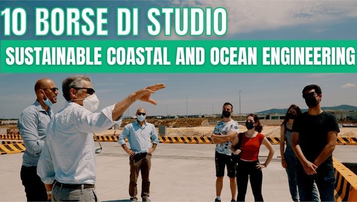 10 Borse di Studio per gli iscritti alla Laurea Magistrale Sustainable Coastal and Ocean Engineering!