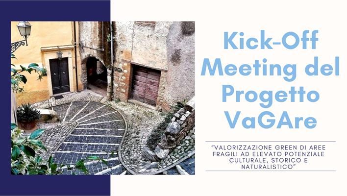 Kick-Off Meeting del Progetto VaGAre - Valorizzazione Green di AREe fragili ad elevato potenziale culturale, storico e naturalistico
