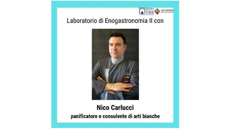 Laboratorio di Enogastronomia II: docenza di Nico Carlucci, panificatore e consulente di arti bianche