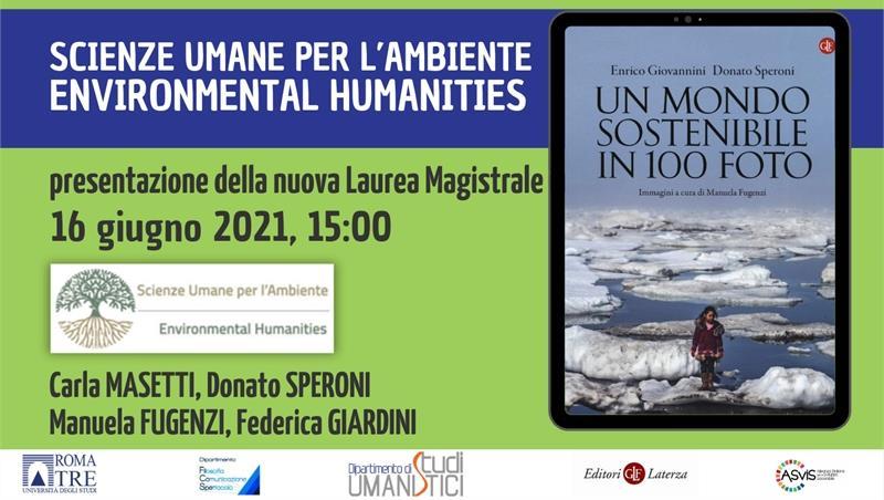Scienze Umane per l'ambiente / Environmental Humanities. Presentazione della nuova Laurea Magistrale interclasse