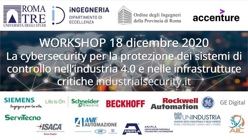 Webinar 18 dicembre 2020: La cybersecurity per la protezione dei sistemi di controllo nell'industria 4.0 e nelle infrastrutture critiche