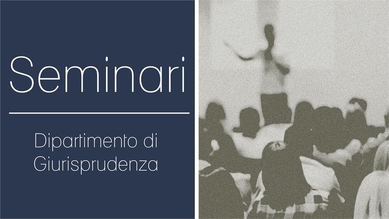 Avviso seminari di Diritto commerciale I (canale M-Z) prof. Tommaso Di Marcello