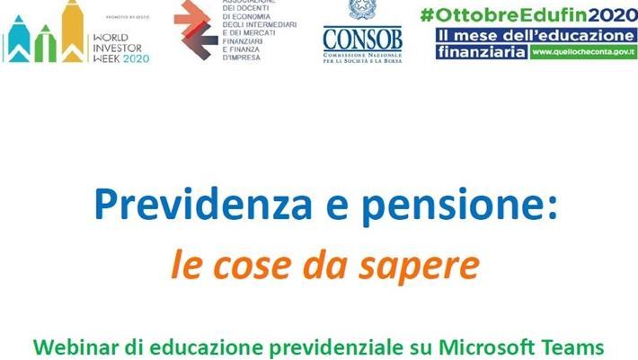 Previdenza e pensione: le cose da sapere.  Webinar di educazione previdenziale su Microsoft Teams