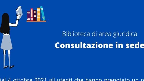 Consultazione in sede - Biblioteca di area giuridica